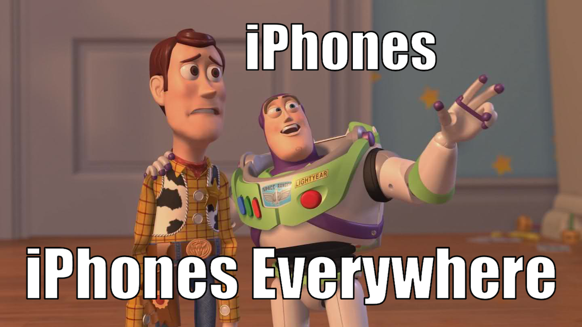 iPhones Everywhere