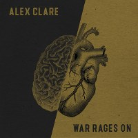 Alex Clare – War Rages On