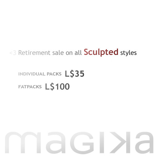 Magika [Sculpted Styles Retirement Sale]