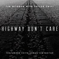Tim McGraw – Highway Don't Care (feat. Taylor Swift & Keith Urban)