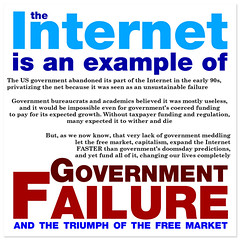 The Internet is an Example of Government's Failure ? And the Triumph of the Free Market
