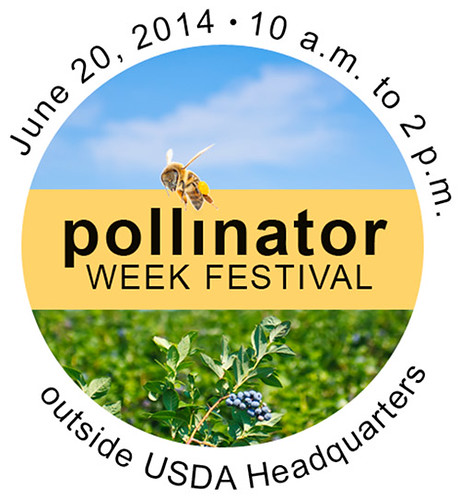Pollinator Week Festival. June 20, 2014. 10 am – 2pm outside USDA headquarters.