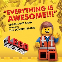 Tegan and Sara – Everything Is AWESOME!!! (The LEGO® Movie) feat. The Lonely Island