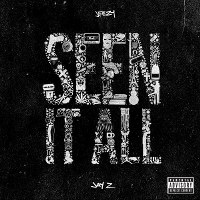 Jeezy – Seen It All (feat. Jay-Z)
