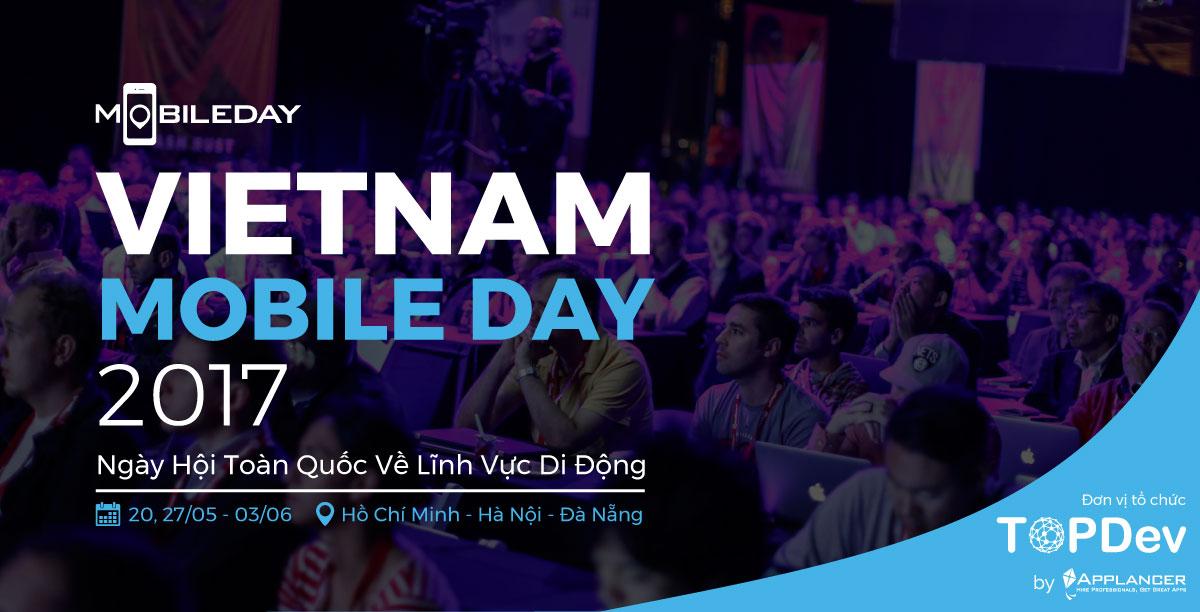 Vietnam Mobile Day 2017 chính thức khởi động