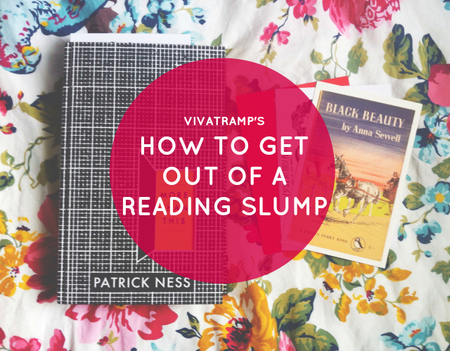 vivatramp how to get out of a reading slump lifestyle book blogger uk