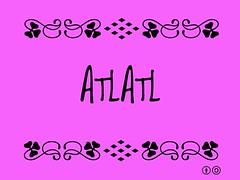 Buzzword Bingo: Atlatl