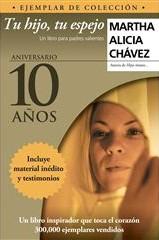 Tu hijo, tu espejo - Martha Alicia Chávez
