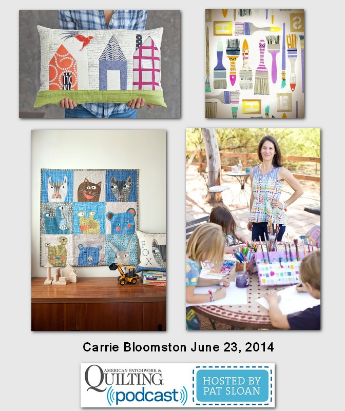 Pat Sloan American Patchwork and Quilting radio Carrie Bloomston guest