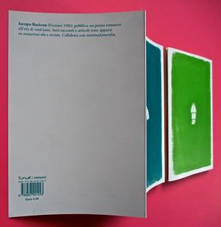 Romanzi, collana di Tunué edizioni. Progetto grafico di Tomomot; impaginazione di TunuéLab. Risvolto della quarta di copertina, q. di cop. [Barison], q. di cop. [Peter] (part.), 1