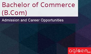 Bachelor of Commerce (B.Com) Admissions and Opportunities