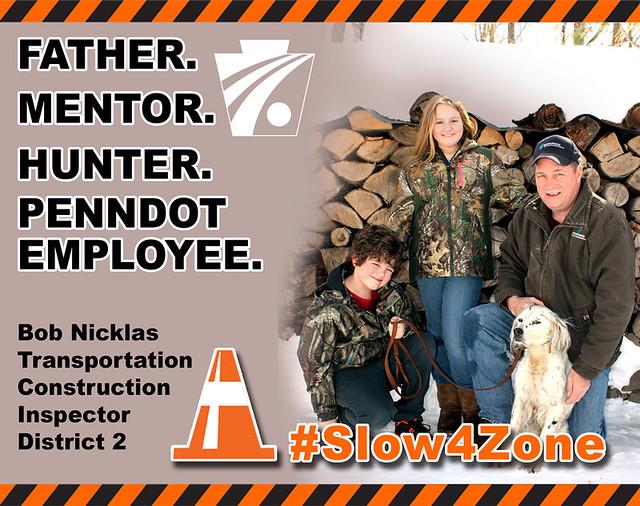 #Slow4Zone � Work Zone Awareness