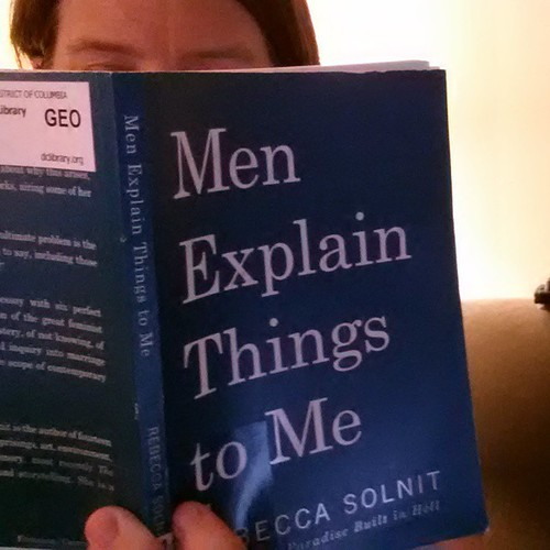 This #fridayreads inspired by @lizfaw. Men Explain Things to Me by Rebecca Solnit. #365photoproject #day344