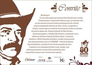 Convite, Tião Carreiro