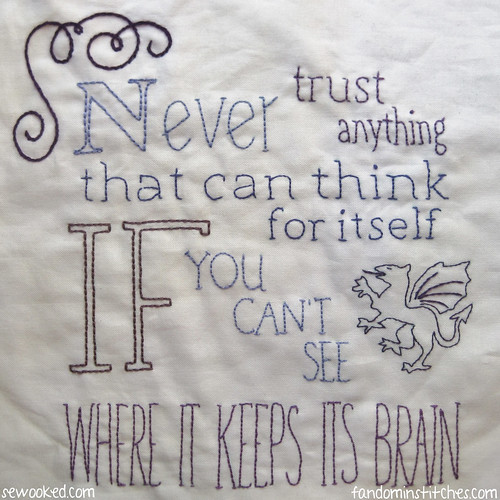 Never trust anything that can think for itself if you can't see where it keeps its brain.