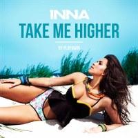 Inna – Take Me Higher