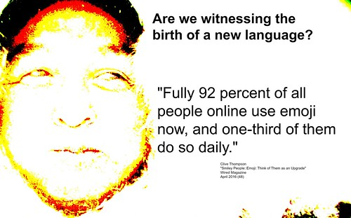 Quotation: Are we witnessing the birth of a new language with the use of emoji?