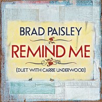 Brad Paisley – Remind Me (Duet With Carrie Underwood)