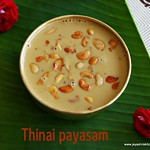 Thinai payasam recipe