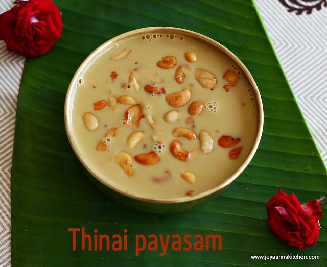 thinai payasam recipe | foxtail millet kheer |millet recipes