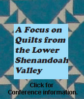 Focus on Quilts from the Lower Shenandoah Valley