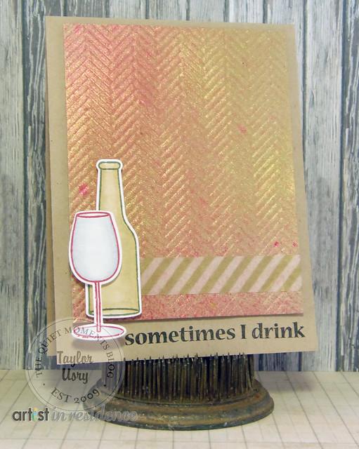 Sometimes I Drink