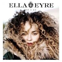 Ella Eyre – If I Go