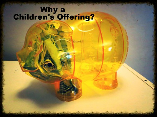 Why a Children's Offering?