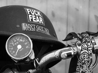 ...fuck fear...