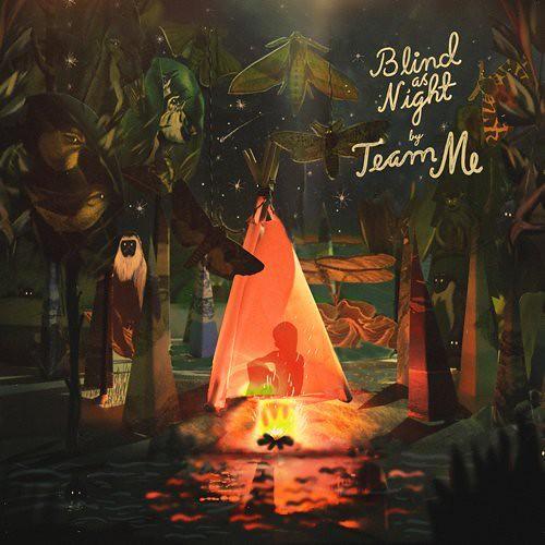 Team Me - Blind As Night