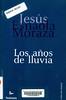 Jes�s Esnaola Moraza, Los a�os de lluvia