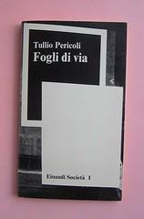 Fogli di via, di Tullio Pericoli. Einaudi 1976. Responsabilità grafica non indicata [Bruno Munari]. Copertina (part.), 3