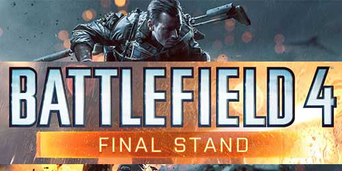 Battlefield 4 Final Stand DLC has been delayed