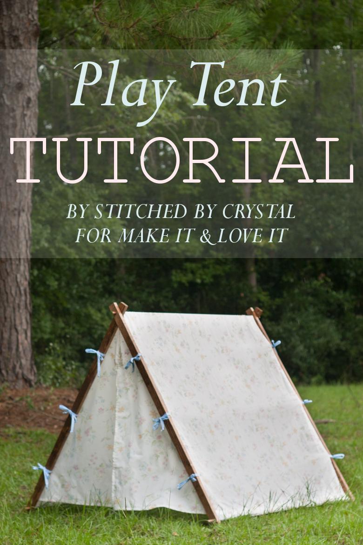 Tent Tutorial for Make it u0026 Love it & STITCHED by Crystal: Tent Tutorial for Make it u0026 Love it