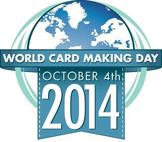 World Card Making Day yay!!!