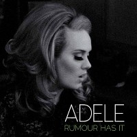 Adele – Rumour Has It