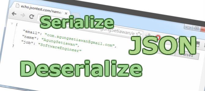 JSON Serialize Deserialize