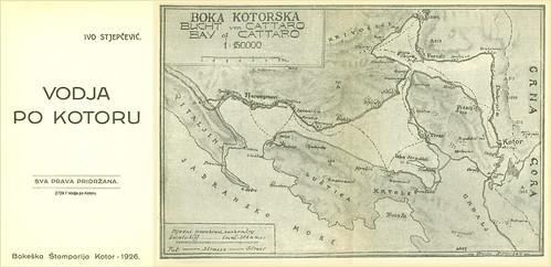 Vodja po Kotoru Ivo Stjepčević s prilogom o važnijim spomenicima u Boki Bokeška Štamparija Kotor 1926. 2729 T Kotor Cattaro Precrtao Antun Jiroušek (1873-1949)
