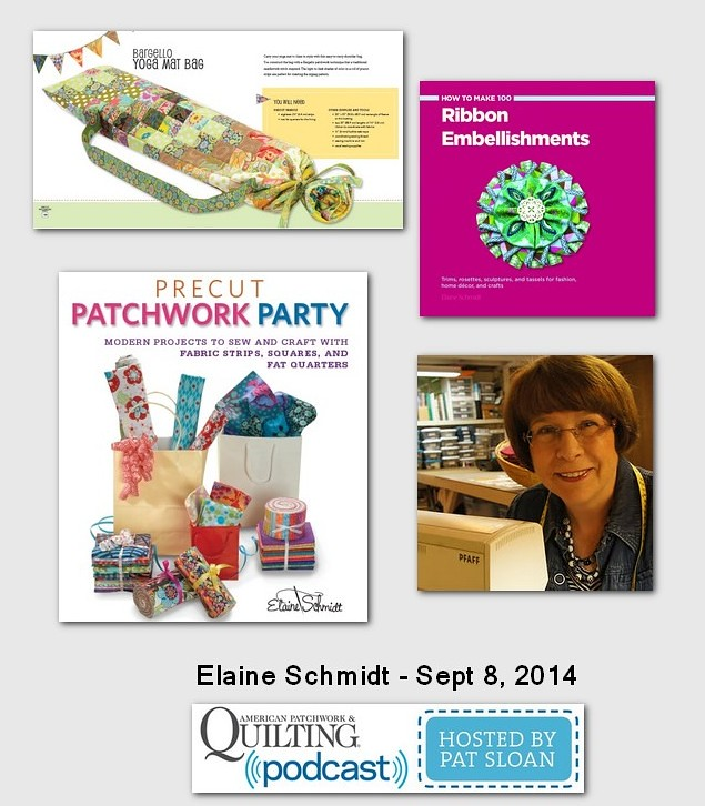American Patchwork and Quilting Pocast Elaine Schmidt Sept 2014
