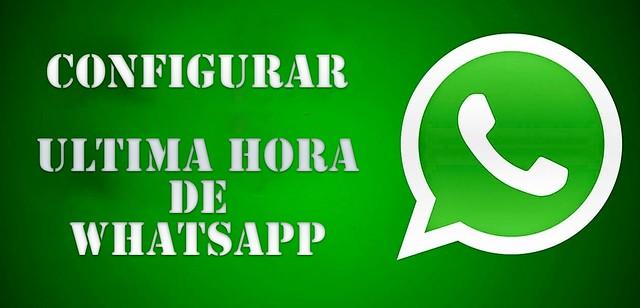 ultima hora en Whatsapp