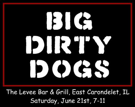 Big Dirty Dogs 6-21-14