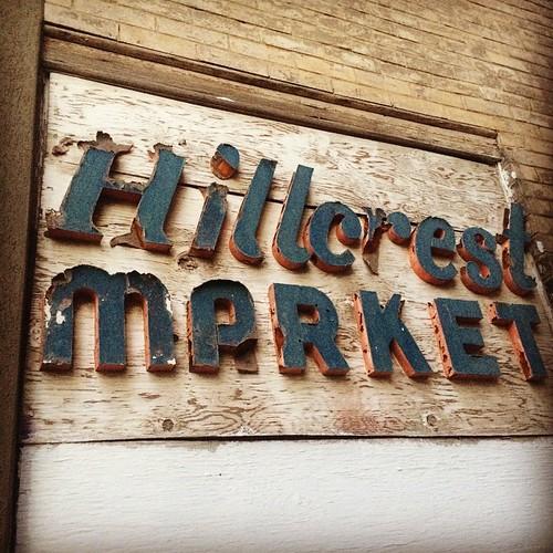 Hillcrest Market #signage