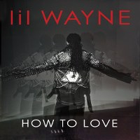Lil Wayne – How to Love