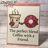 Today is day 6 of the #spring2017clh and today I am sharing a card featuring the new coffee themed @craftindesertdivas digi, Perfect Blend. #craftindesertdivas #digitalstamps #papercrafting #papercrafts #homemadecard #copiccoloring