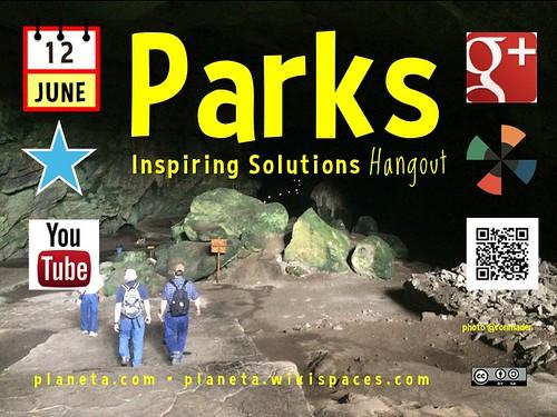 June 12 Parks Inspiring Solutions G+ Hangout