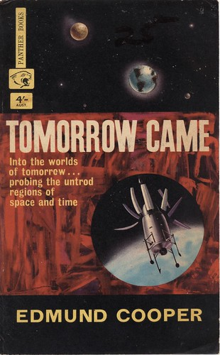 Tomorrow Came by Edmund Cooper. Panther 1963