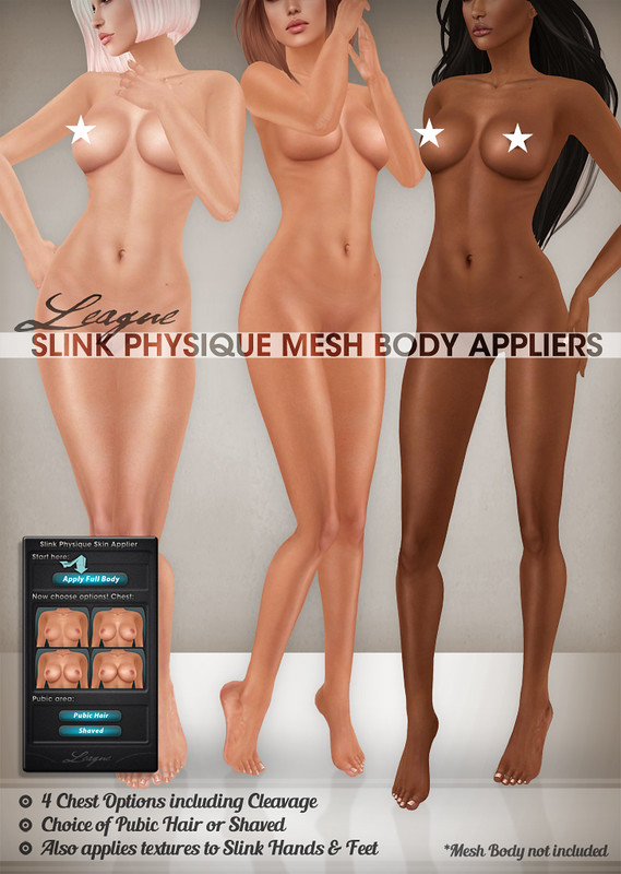 League Slink Physique Appliers