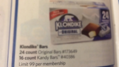 Limit of 99. That would be ... A lot of $&@&&&@ Klondike bars. :)