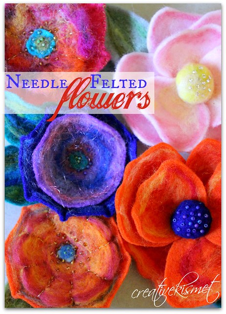 Needle Felted Flowers Tutorial by Regina Lord