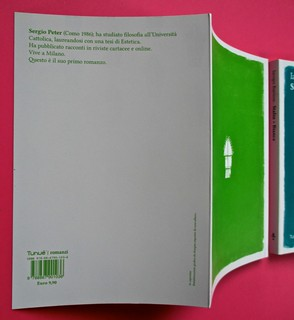 Romanzi, collana di Tunué edizioni. Progetto grafico di Tomomot; impaginazione di TunuéLab. Risvolto della quarta di copertina, q. di cop. [Peter], dorso, q. di cop. [Barison] (part.), 1